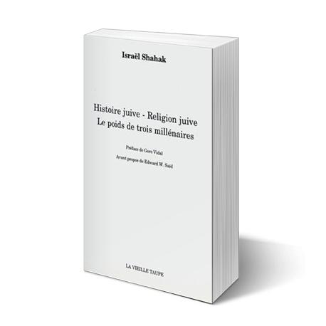 Histoire juive, religion juive, le poids de trois millénaires