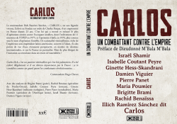 Carlos un combattant contre l'empire, par le Collectif Commandant Carlos
