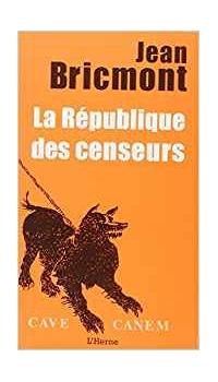 La liberté d'expression selon Jean Bricmont et Alain de Benoist